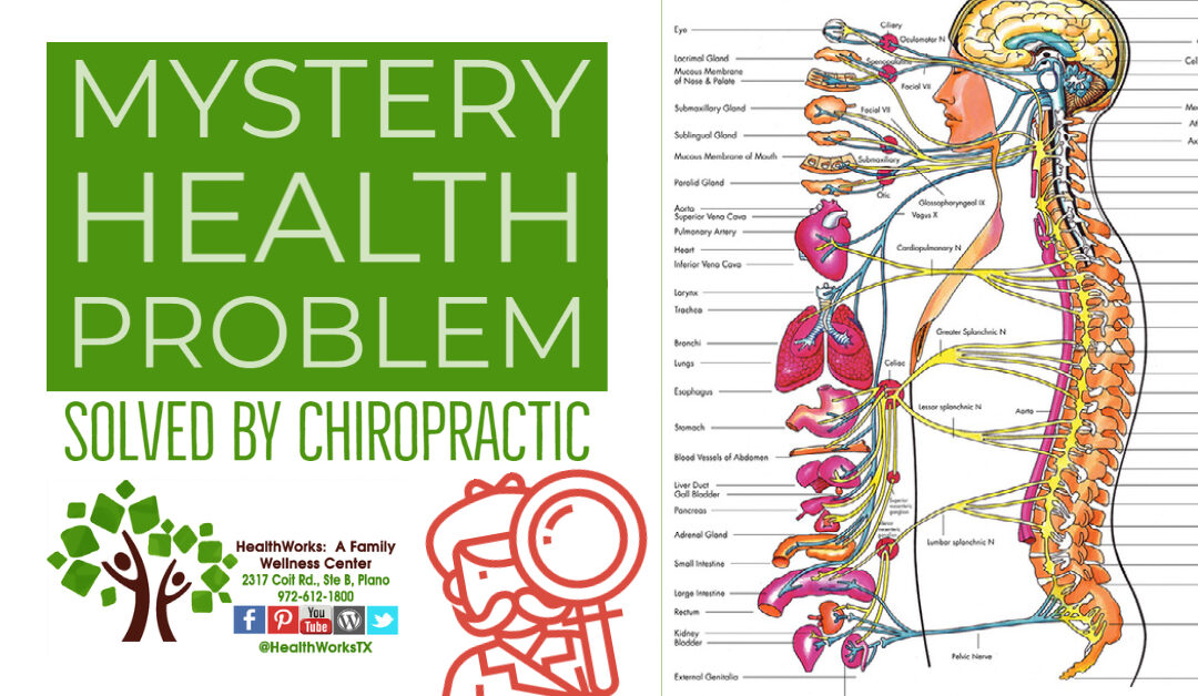 Mystery Health Problem Solved by Chiropractic