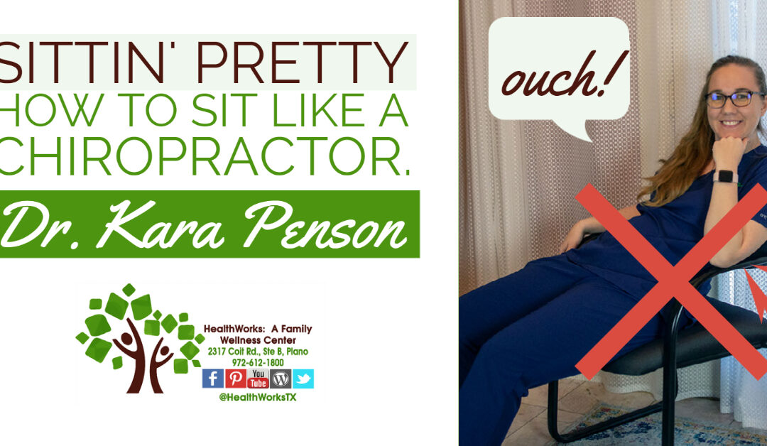 How To Sit Like A Chiropractor and Avoid Low Back Pain