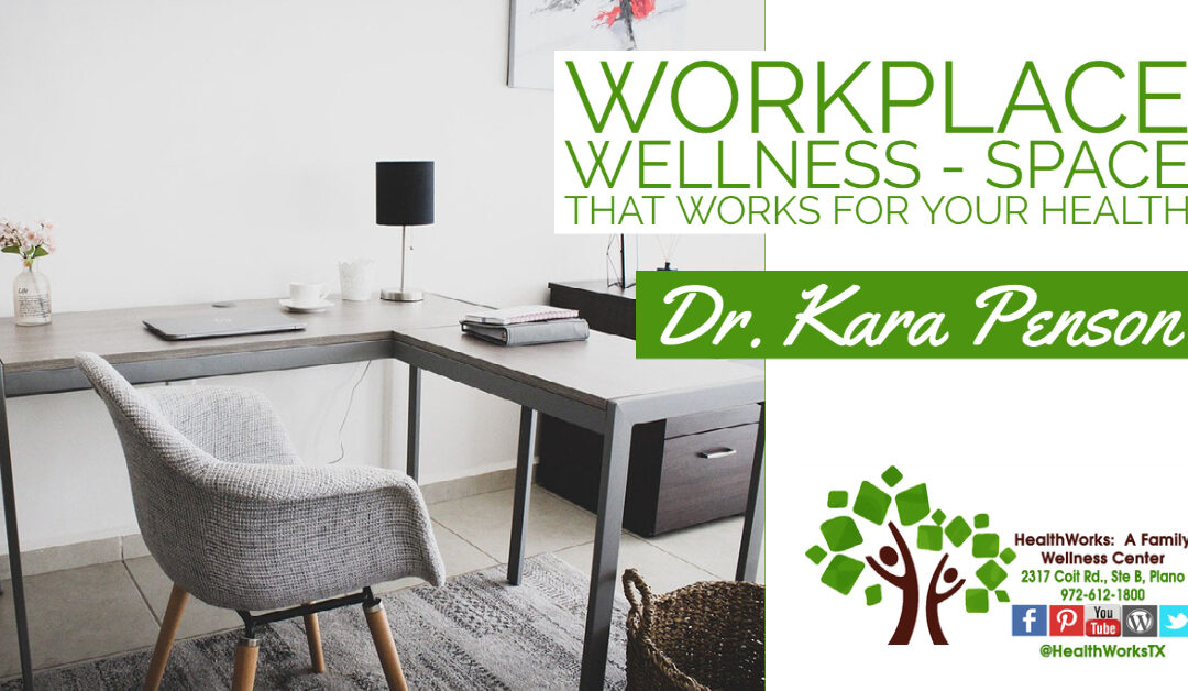 Workspace Wellness | Space That Works For Your Health