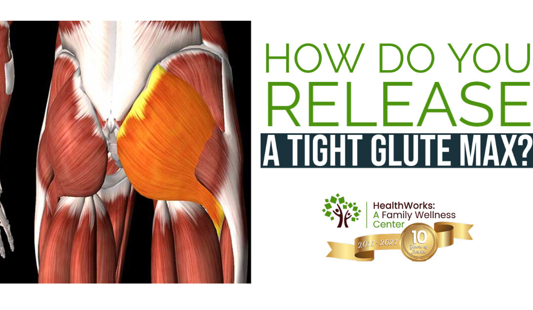 How Do You Release A Tight Glute Max?